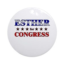 ESTHER for congress Ornament (Round)