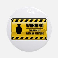 Warning Ceramicist Ornament (Round)