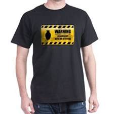 Warning Ceramicist T-Shirt