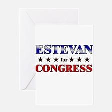 ESTEVAN for congress Greeting Card