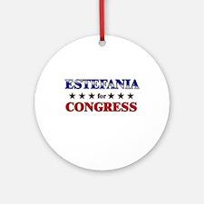 ESTEFANIA for congress Ornament (Round)