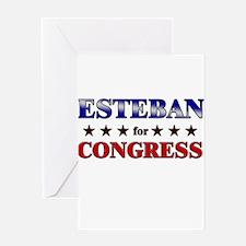 ESTEBAN for congress Greeting Card