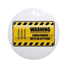 Warning Candlemaker Ornament (Round)