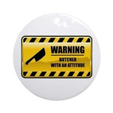 Warning Butcher Ornament (Round)