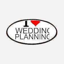I Love Wedding Planning Patch