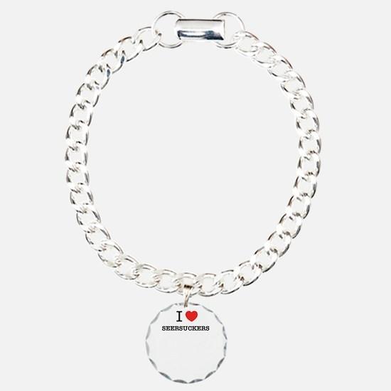 I Love SEERSUCKERS Bracelet