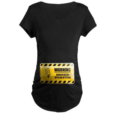 Warning Broadcaster Maternity Dark T-Shirt