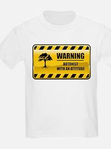 Warning Botanist T-Shirt