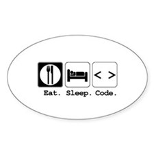 Eat. Sleep. Code. Oval Decal