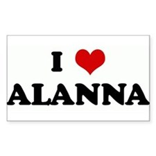 I Love ALANNA Rectangle Decal