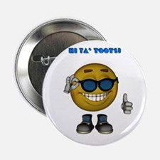 "Toots 2.25"" Button (100 pack)"
