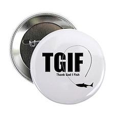 """TGIF Fishing 2.25"""" Button"""