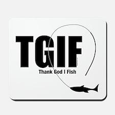 TGIF Fishing Mousepad