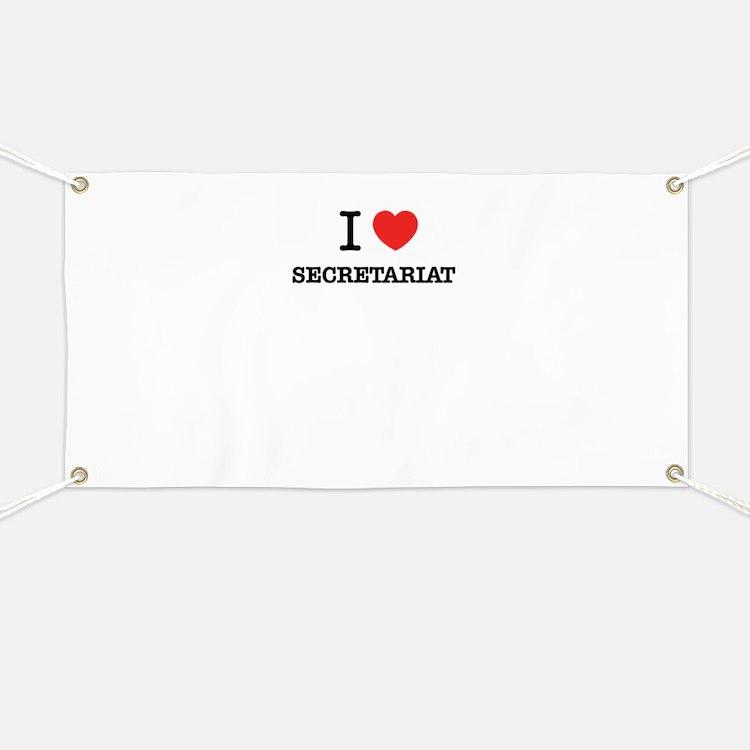 I Love SECRETARIAT Banner