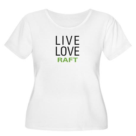 Live Love Raft Women's Plus Size Scoop Neck T-Shir