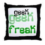 Geek FREAK Throw Pillow