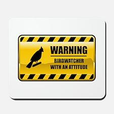 Warning Birdwatcher Mousepad