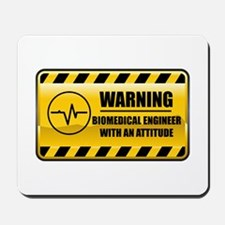 Warning Biomedical Engineer Mousepad