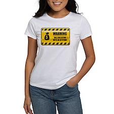 Warning Bill Collector Tee