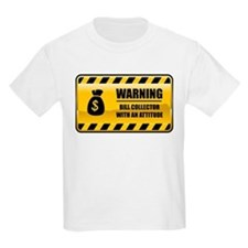 Warning Bill Collector T-Shirt