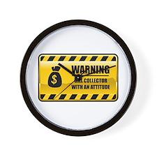 Warning Bill Collector Wall Clock
