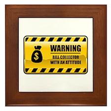Warning Bill Collector Framed Tile