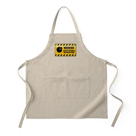 Warning Benefits Specialist BBQ Apron