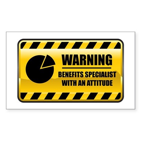 Warning Benefits Specialist Rectangle Sticker