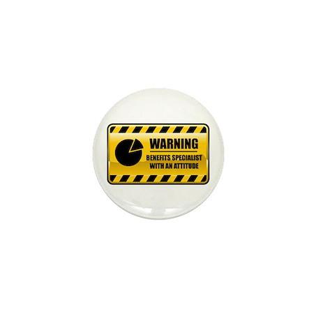 Warning Benefits Specialist Mini Button