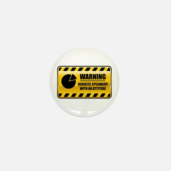 Warning Benefits Specialist Mini Button
