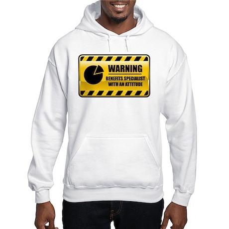 Warning Benefits Specialist Hooded Sweatshirt