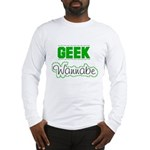 geek Wannabe Long Sleeve T-Shirt