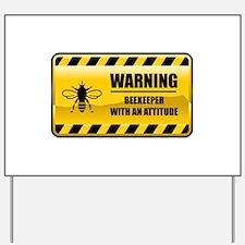 Warning Beekeeper Yard Sign