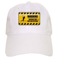 Warning Baseball Fan Baseball Cap