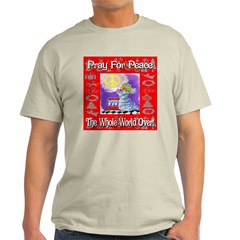 Pray For Peace The Whole Worl T-Shirt