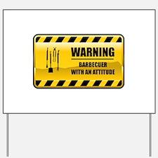 Warning Barbecuer Yard Sign
