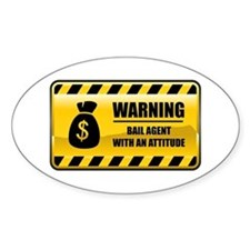 Warning Bail Agent Oval Decal