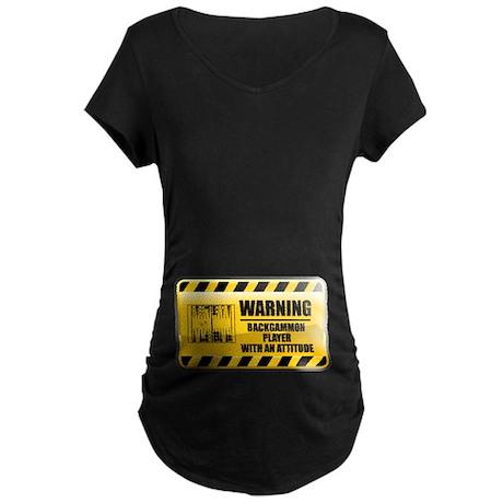 Warning Backgammon Player Maternity Dark T-Shirt