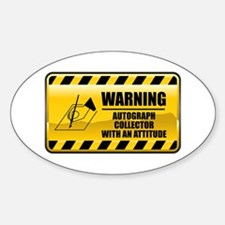 Warning Autograph Collector Oval Decal