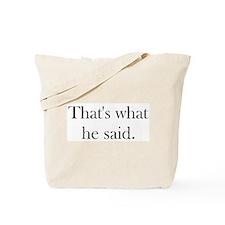 Cute What's he saying Tote Bag