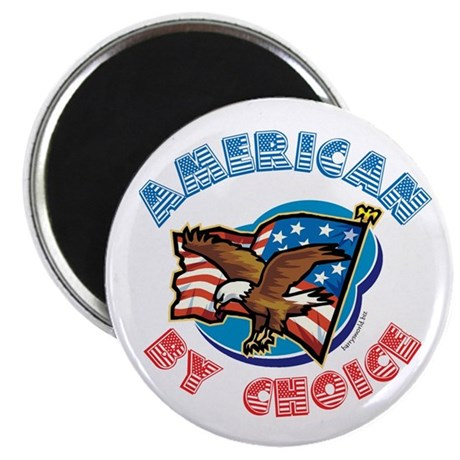 """American By Choice 2.25"""" Magnet (10 pack)"""