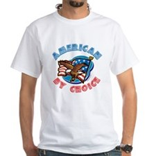 American By Choice Shirt