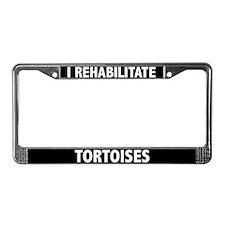 I Rehabilitate Tortoises License Plate Frame