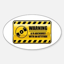 Warning Audio Visual Archivist Oval Decal