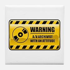 Warning Audio Visual Archivist Tile Coaster