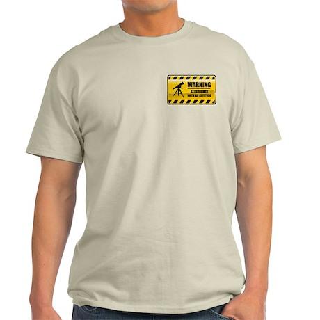 Warning Astronomer Light T-Shirt