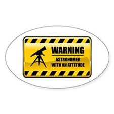 Warning Astronomer Oval Decal