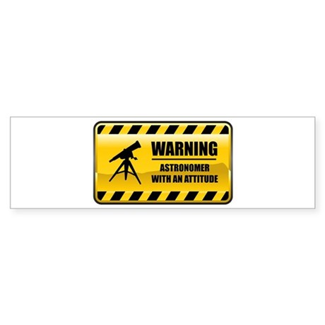 Warning Astronomer Bumper Sticker