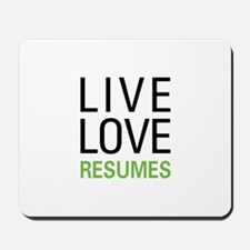 Live Love Resumes Mousepad