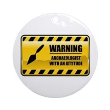 Warning Archaeologist Ornament (Round)